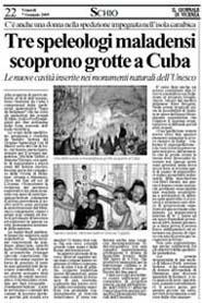 07-01-2005 Il Giornale di Vicenza-Tre speleologi malensi scoprono grotte a Cuba.